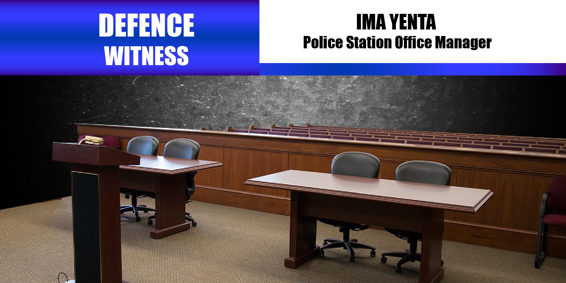 Defence Witness – Ima Yenta